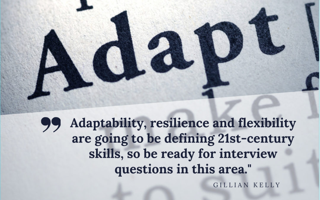 Prepping for 'Adaptability' and 'Agility' Interview Questions